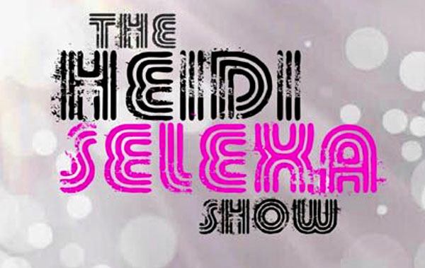 The Heidi Selexa Show