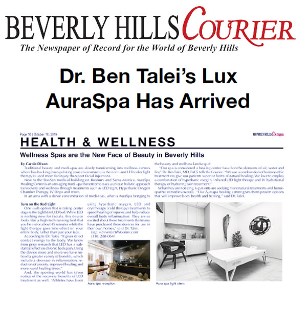 Dr. Ben Talei's Lux AuraSpa Has Arrived